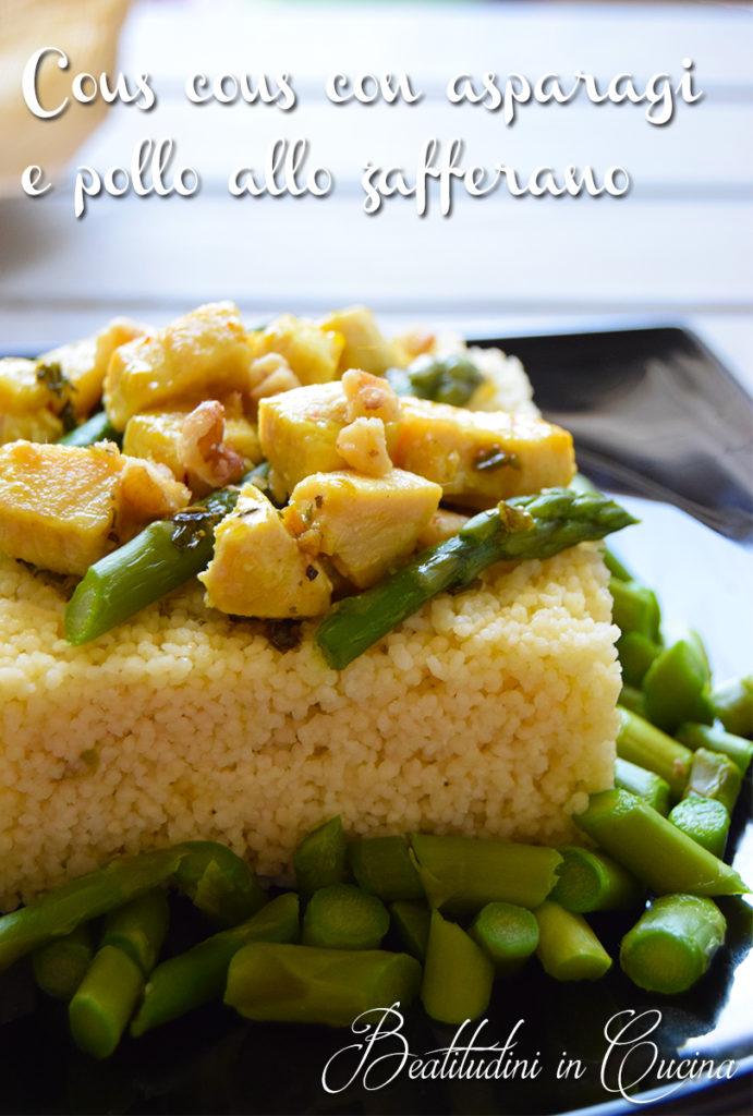 Cous cous con asparagi e pollo allo zafferano