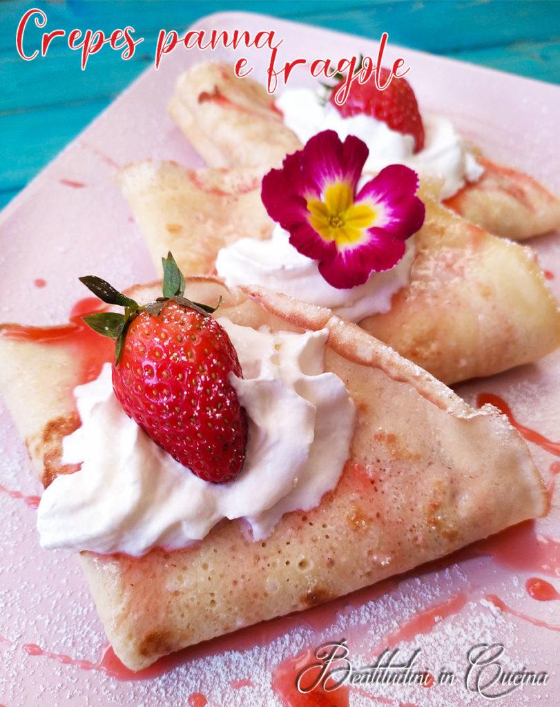 crepes dolci con fragole e panna